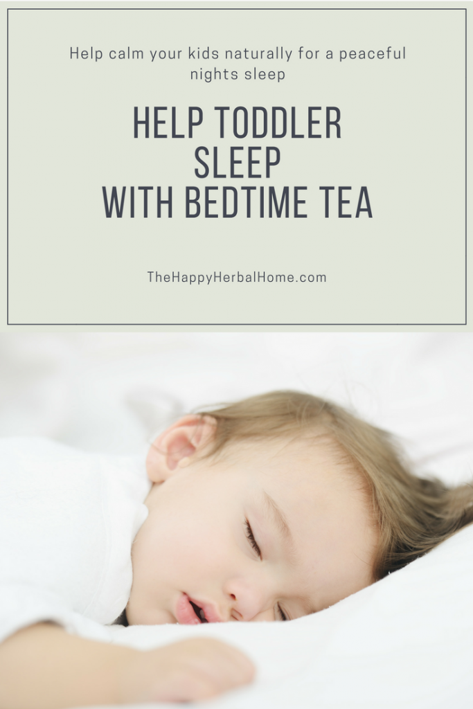 Help your toddler sleep with this safe and calming bedtime tea