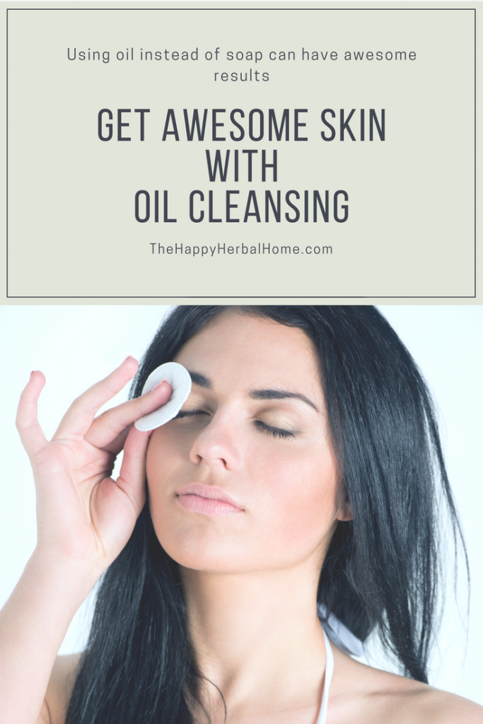 Get awesome skin with oil cleansing