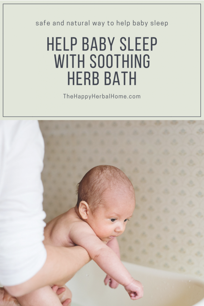 Help baby sleep with this soothing herb bath