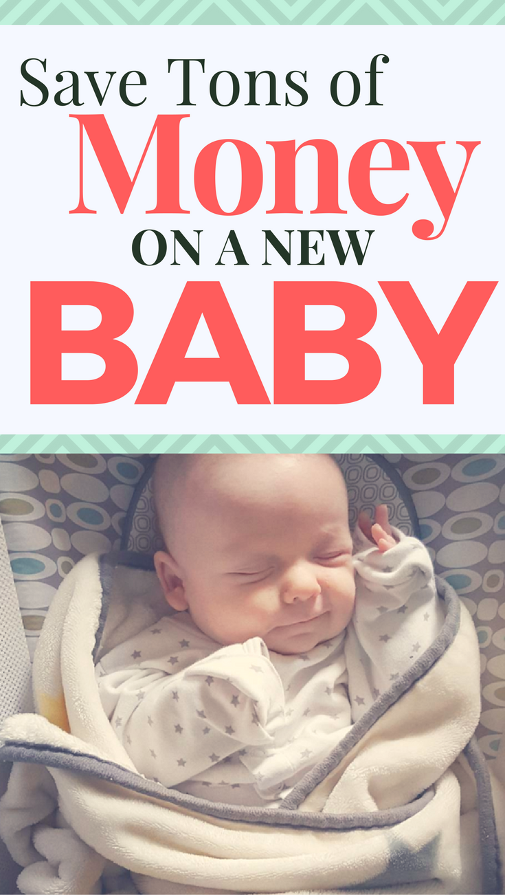 Ways To Save Money On A New Baby Babies Don T Have To Be