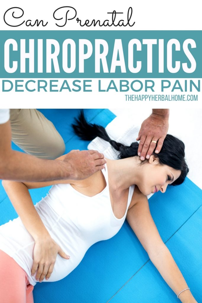 What are the benefits of chiropractic care during pregnancy? Could it help labor pain.